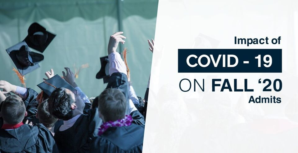 How COVID-19 Will Affect The Fall 2020 College Admissions Cycle